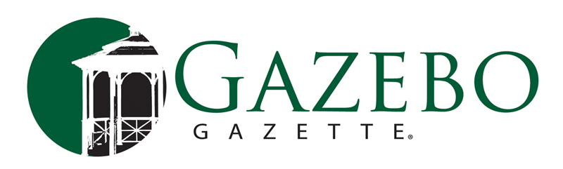 The Gazebo Gazette