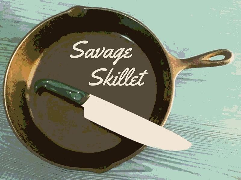 SAVAGE SKILLET DINNER with Tara